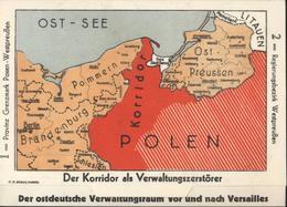 CP Propagande Der Korridor Als Verwaltungszerstörer Der Ostdeutsche Verwaltungsraum Vor Nach Versailles Couloir Danzig - Allemagne