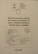 Marques De Censure Postale Des Camps De Prisonniers Allemands Durant La Seconde Guerre Mondiale - Temas