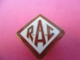 Insigne  De Sport à Boutonniére/RAC / Automobile / Anglais/ Bronze Cloisonné  émaillé/ Vers 1900-1930   MED277 - Car Racing - F1