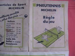 REGLE DU JEU : PNEUTENNIS MICHELIN - Dépliant 4 Volets. Uniquement La Règle, Pas D'autres Accessoires. - Other Collections
