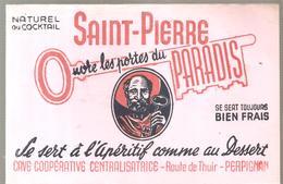 Buvard Saint Pierre Ouvre Les Portes Du Paradis Coopérative Centralisatrice Route De Thuir à Perpignan - Liqueur & Bière