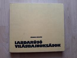 VANDOR KALMAN LABDARUGO VILÁGBAJNOKSÁG 1978 - Books