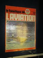 """Revue - Le Fanatique De L'aviation N 127 - Singapour Short """"empire"""" Impérial Airways - Aviation"""