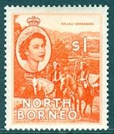 NORTH BORNEO 1955  Bajau Horsemen $1 Red-orange, XF MNH, MiNr 305, SG 383; C.v. €8.00 Or £6.50 - Indonesia
