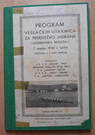 PROGRAM VESLACKIH UTAKMICA ZA PRVENSTVO JADRANA 1940 SPLIT, JADRANSKA REGATA   Rrrare - Rowing
