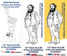 3 Marque Page BD Pour SALON ROUBAIX 2018 Par LACAF Et HONORE BONNET - Bladwijzers