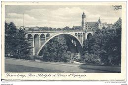 LUXEMBOURG ..-- Pont Adolphe Et Caisse D ' Epargne . Vers ATHUS ( Melle Denise GOBERT ) . Voir Verso . - Luxembourg - Ville