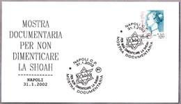PARA NO OLVIDAR LA SHOAH - FOR NOT FORGET THE SHOAH. Napoli 2002 - Judaísmo