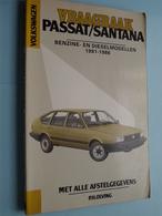 """VRAAGBAAK """" VOLKSWAGEN PASSAT / SANTANA """" ( Benzine- En Dieselmodellen 1981 - 1986 ) P. H. Olving - 1986 ! - Voitures"""