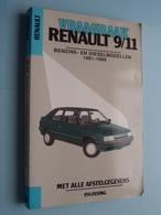 """VRAAGBAAK """" RENAULT 9/11 """" ( Benzine- En Dieselmodellen 1981 - 1989 ) P. H. Olving - 1989 ! - Cars"""