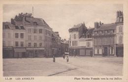 LES ANDELYS - Place Nicolas Poussin Vers La Rue Jullien - Les Andelys