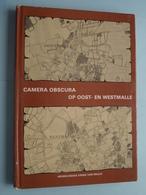Camera Obscura Op OOST- En WESTMALLE ( Heemkundige Kring Van MALLE ) 1980 ! - Malle