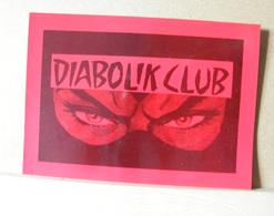 MONDOSORPRESA, (LB20) CARTOLINA PUBBLICITARIA, NASCITA DIABOLICK CLUB 1996 - Fumetti