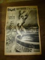 1952 RADAR: Saut De La Mort;Bracelet-poste-radio;Vedette Tilda Thamar;Françoise Martin Au Lido;Crash à Bétheny;Bobet;etc - Zeitungen
