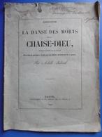 LA DANSE DES MORTS DE LA CHAISE DIEU Par ACHILLE JUBINAL 1841 DEDICACE AUTOGRAPHE DE L AUTEUR - Livres, BD, Revues