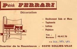 PATRICK FERRARI  DECORATION  QUARTIER DE LA ROUMIOUVE  SOLLIES-VILLE  VAR - Maps