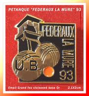 SUPER PIN'S PETANQUE : Les FEDERAUX De LA MURE (Isère) La Boule Minière En émail Cloisonné Base Or, Format 2,1X2cm - Boule/Pétanque