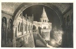 Hongarije, Budapest,  A Kivilagitott Halaszbastva   (Real Photo Postcard) - Hongarije
