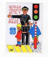 Sept18   82196   Auto Collant   QUELLE CHANCE QU ' IL Y AIT LA POLICE    BELGIQUE - Stickers