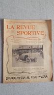 RARE LA REVUE SPORTIVE 1er ANNEE  1903 N°27  LES 500 METRES DE DEAUVILLE 17 PAGES PARFAIT ETAT - Sport