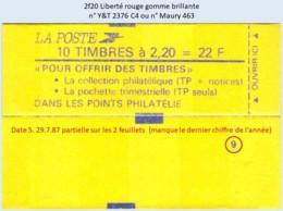 FRANCE - Carnet Conf. 9, Date 5.29.7.87 Partielle - 2f20 Liberté Rouge - YT 2376 C4 / Maury 463 - Definitives