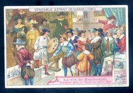 Chromo Liebig La Vie De Rembrandt , Peint La Ronde De Nuit 1642    Sept18-11 - Liebig