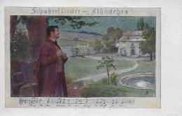 "AK 0030  Schubertlieder - "" Ständchen "" / Künstlerkarte Um 1910-20 - Muziek En Musicus"