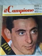 IL CAMPIONE N.45 5/11/56 COPPI/IL NAPOLI/ RUGBY TREVISO/IL GUBBIO/LA PISTOIESE - Sport