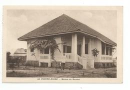 POINTE NOIRE - N° 42 - MAISON DU DOCTEUR - Pointe-Noire
