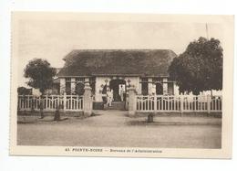 POINTE NOIRE -bureaux De L'administration - Pointe-Noire