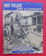 Ww2 Bombardement Le Portel 1943  Nos Villes Dans La Tourmente édité 1944 Brochure 32 Pages Imp Générale Grenoble - Documentos