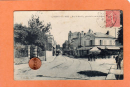 CPA * * ROSNY-sous-BOIS * * Rue De Neuilly, Prise De La Rue De Nogent - Rosny Sous Bois