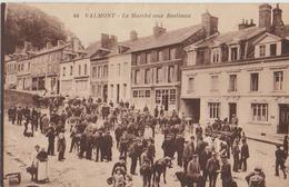 VALMONT LE MARCHE AUX BESTIAUX - Valmont