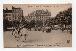 - CPA LYON (69) - EXPOSITION INTERNATIONALE 1914 - Pousse-Pousse, Place Bellecour - Edition S. FARGES 5913 - - Lyon