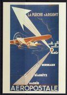 CARTE PRE- TIMBREE AEROPOSTALE AVION LA FLECHE D'ARGENT - Aviones