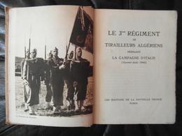 """LIVRE """" LE 3eme REGIMENT DE TIRAILLEURS ALGÉRIENS PENDANT LA CAMPAGNE D'ITALIE (JANVIER AOUT 1944) """" WW2 HISTOIRE GUERRE - 1901-1940"""