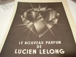 ANCIENNE PUBLICITE PARFUM ELLE .ELLE DE LUCIEN LELONG 1941 - Perfume & Beauty