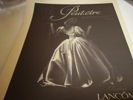 ANCIENNE PUBLICITE PARFUM PEUT ETRE DE LANCOME 1941 - Perfume & Beauty