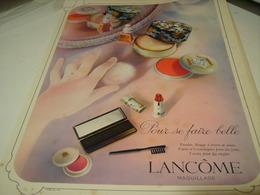 ANCIENNE PUBLICITE POUR SE FAIRE BELLE DE LANCOME 1941 - Perfume & Beauty