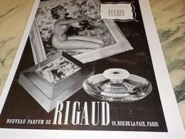 ANCIENNE PUBLICITE PARFUM FEERIE DE  RIGAUD 1938 - Parfums & Beauté