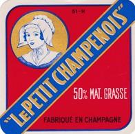 ETIQUETTE   PETIT FROMAGE TYPE CARRE DE L'EST -  LE PETIT CHAMPENOIS -   Fab Dans La  MARNE  51-H - Fromage