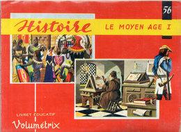 """Livret Educatif """"Volumétrix"""" N° 56 Incomplet- Histoire - Le Moyen Age I -  34 Images (109954) - Picture Cards"""