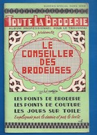 BRODERIE - Livret TOUTE LA BRODERIE, CONSEILLER DES BRODEUSES - HORS SÉRIE1957 - ED.EGE LYON - Loisirs Créatifs