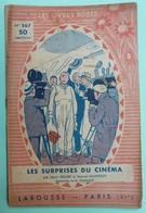 LES SURPRISES DU CINEMA Par Henri PELLIER Et Marcel MAINFROY - Collection Les Livres Roses Pour La Jeunesse - N°567 - Livres, BD, Revues