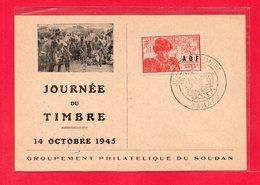 CARTE POSTALE - JOURNEE DU TIMBRE 14 OCTOBRE 1945 - TIMBRE A.O.F - BAMAKO - GROUPEMENT PHILATELIQUE DU SOUDAN - Sud-Soudan