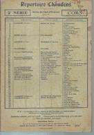 REPERTOIRE CHOUDENS 2ème SERIE - CORS ( GOUNOD / BIZET / CHOUDENS / GODARD / MESSAGER... ) - Non Classés