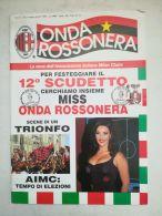 6870FM- ONDA ROSSONERA AC MILAN SOCCER CLUB MAGAZINE, NATIONAL CHAMPIONS, STAMP, OBLIT FDC, 1992, ITALY - Equipos Famosos