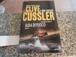 Alba Di Fuoco - Clive Cussler - Books, Magazines, Comics