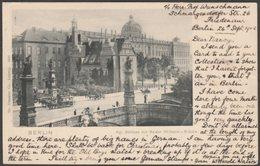 Königliches Schloss Mit Kaiser Wilhelm-Brücke, Berlin, 1903 - Trenkler U/B AK - Mitte