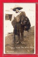 MEXIQUE-CPA CIUDAD JUAREZ - INDIAN SCOUT WITH VILLA'S ARMY - UN FRANC TIREUR DES REVOLTES - 24/11/1913 - Mexico